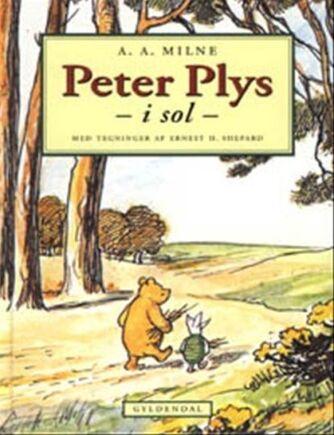 A. A. Milne: Peter Plys i sol