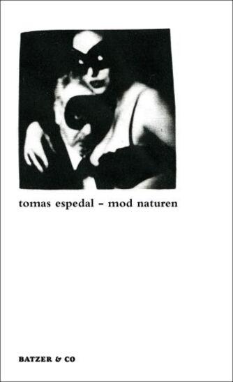 Tomas Espedal: Mod naturen : (notesbøgerne)