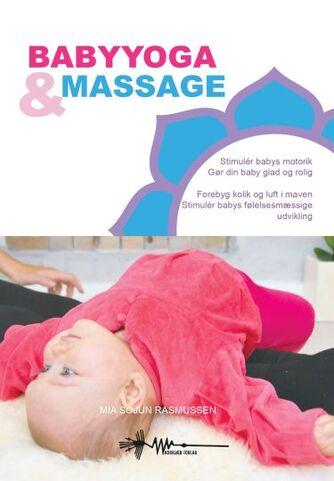 Mia Rasmussen: Babyyoga & massage