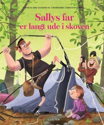 Thomas Brunstrøm, Thorbjørn Christoffersen: Sallys far er langt ude i skoven