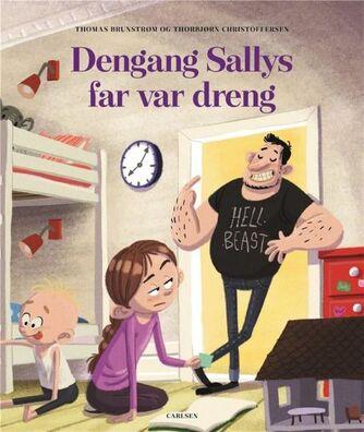 Thomas Brunstrøm, Thorbjørn Christoffersen: Dengang Sallys far var dreng