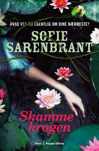 Sofie Sarenbrant: Skammekrogen : krimi