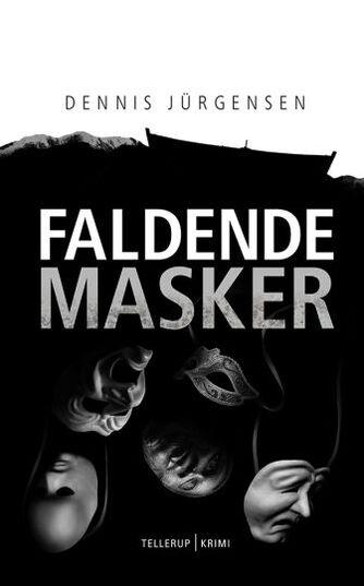 Dennis Jürgensen: Faldende masker