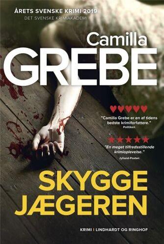 Camilla Grebe: Skyggejægeren