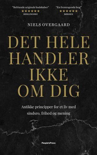 Niels Overgaard (f. 1981-01-22): Det hele handler ikke om dig