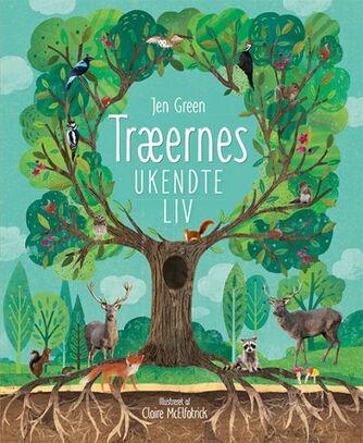 Jen Green, Claire McElfatrick: Træernes ukendte liv