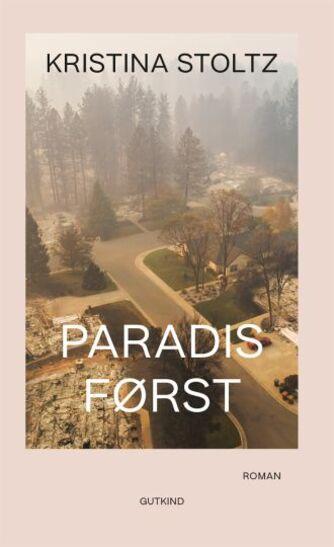 Kristina Stoltz: Paradis først : roman