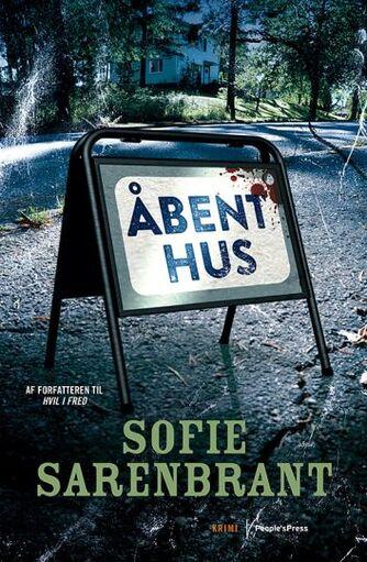 Sofie Sarenbrant: Åbent hus : krimi