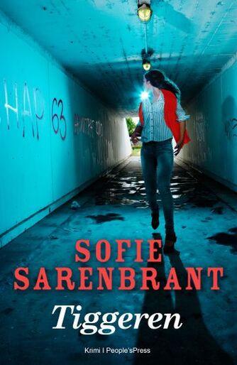 Sofie Sarenbrant: Tiggeren : krimi
