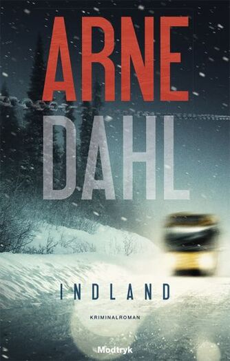 Arne Dahl (f. 1963): Indland : kriminalroman