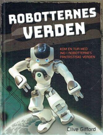Clive Gifford: Robotternes verden