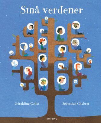 Géraldine Collet (f. 1975), Sébastien Chebret: Små verdener