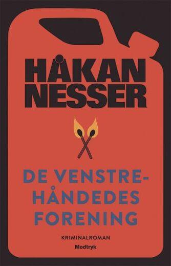 Håkan Nesser: De venstrehåndedes forening : kriminalroman