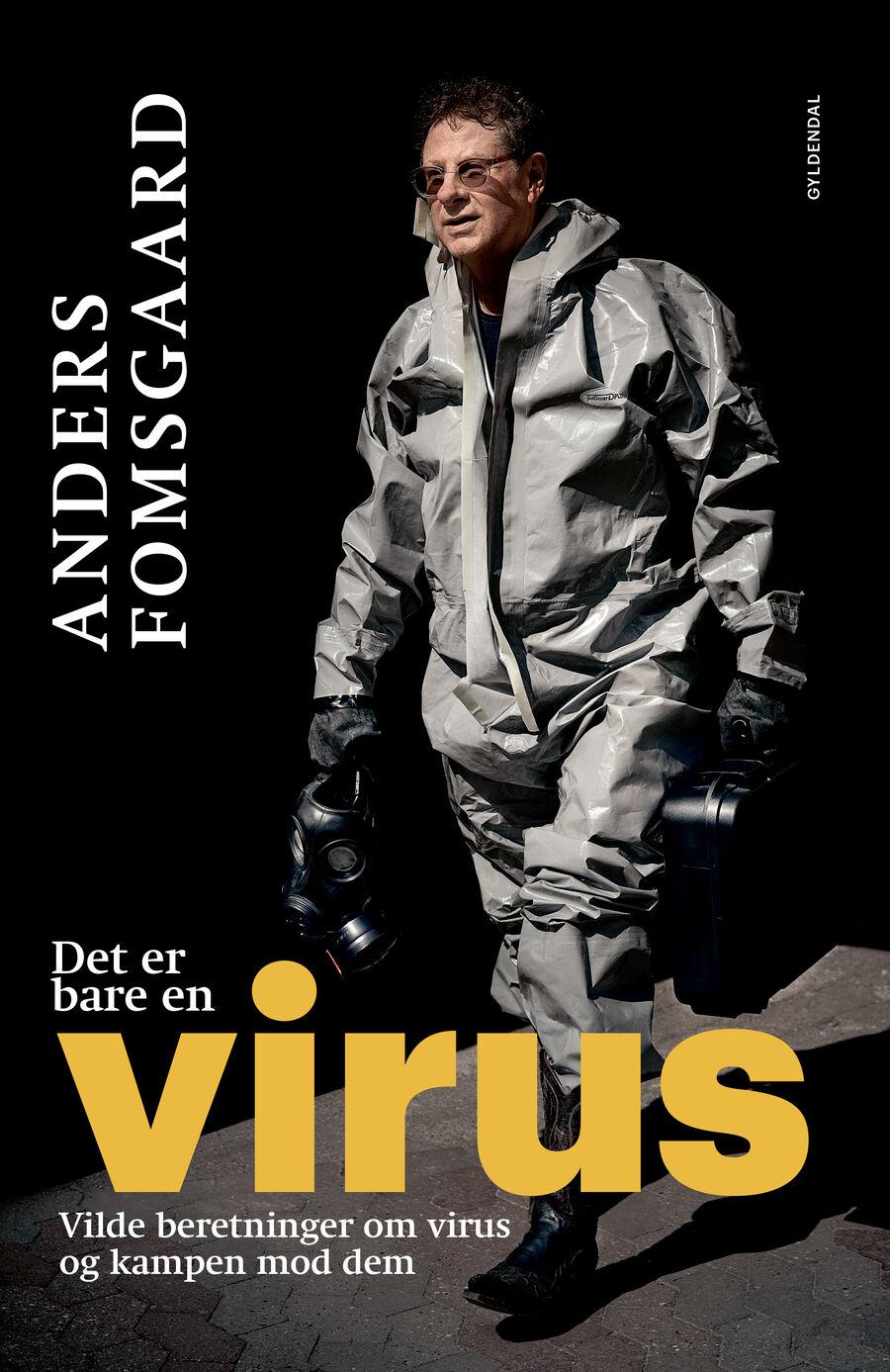 """Forsiden af bogen """"Det er bare en virus"""": forsker Anders Fomsgaard i beskyttelsesdragt."""