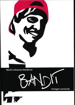 Martin Nordkvist: Bandit