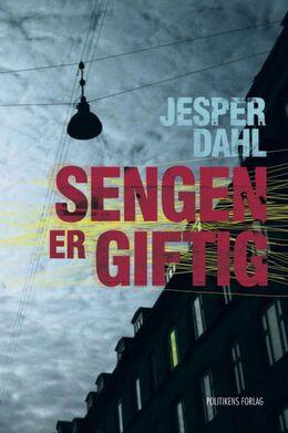 Jesper Dahl (f. 1973): Sengen er giftig