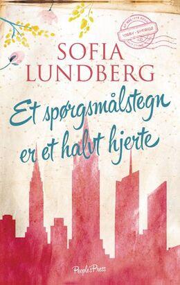 Sofia Lundberg (f. 1974): Et spørgsmålstegn er et halvt hjerte