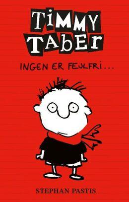 Stephan Pastis: Timmy Taber - ingen er fejlfri