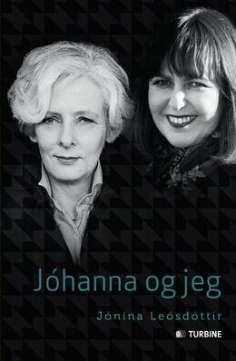 Jónína Leósdóttir (f. 1954): Jóhanna og jeg