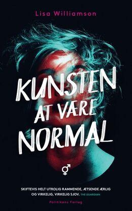 Lisa Williamson (f. 1980): Kunsten at være normal : ungdomsroman