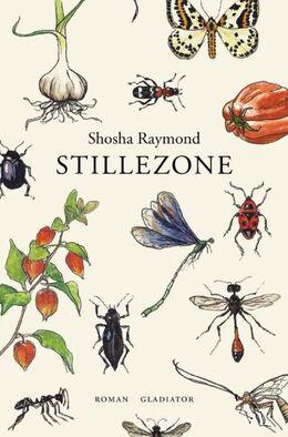 Shosha Raymond (f. 1993): Stillezone : roman