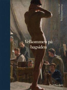 Poul Duedahl: Velkommen på bagsiden : Danmarkshistorien på vrangen