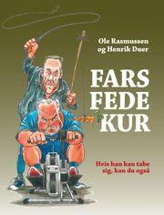 Henrik Duer, Ole Rasmussen: Fars fede kur : hvis han kan tabe sig, kan du også